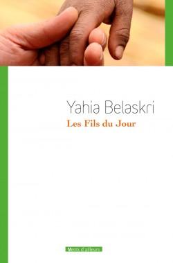 Les fils du jour de Yahia Belaskri